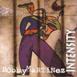 Bobby_martinez_intensity