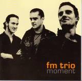 Fm_trio_moment