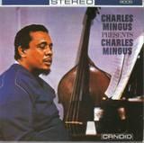 Charles_mingus_charles_mingus_prese