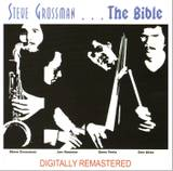 Steve_grossman_the_bible