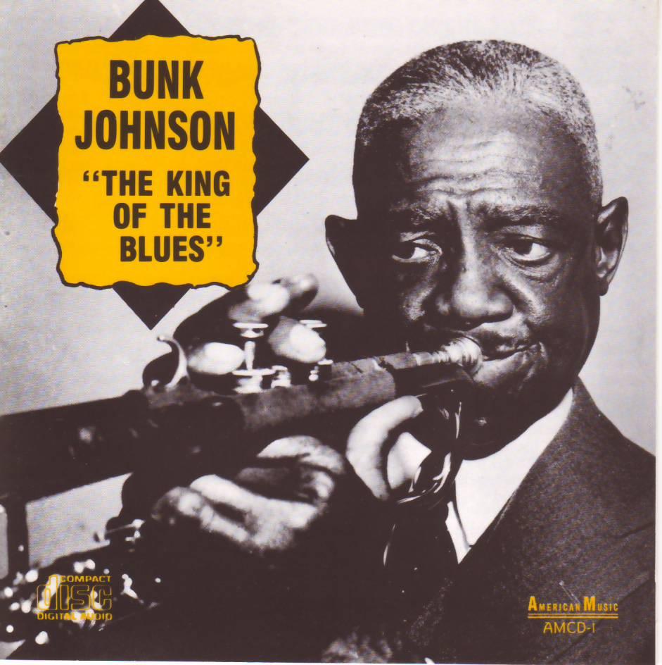 BUNK JOHNSON 「THE KING OF THE BLUES」: ジャズカバ日記